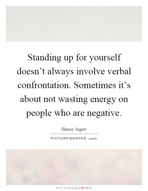 Standing Up Yourself Quotes