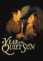 Year of the Quiet Sun, A