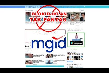 Cara Memblokir Iklan Tak Pantas MGID
