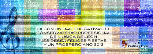 FELICITACIÓN DE NAVIDAD DEL CONSERVATORIO DE MÚSICA DE LEÓN by juanluisgx