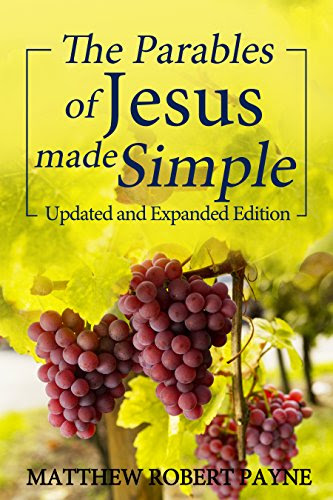 The Parables of Jesus Made Simple