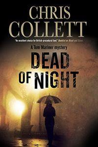 Dead of Night by Chris Collett