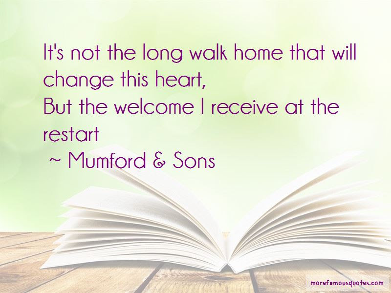 Long Walk Home Quotes Top 28 Quotes About Long Walk Home From