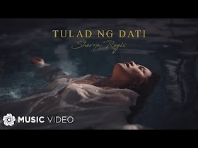 Tulad Ng Dati by Sheryn Regis [Music Video]