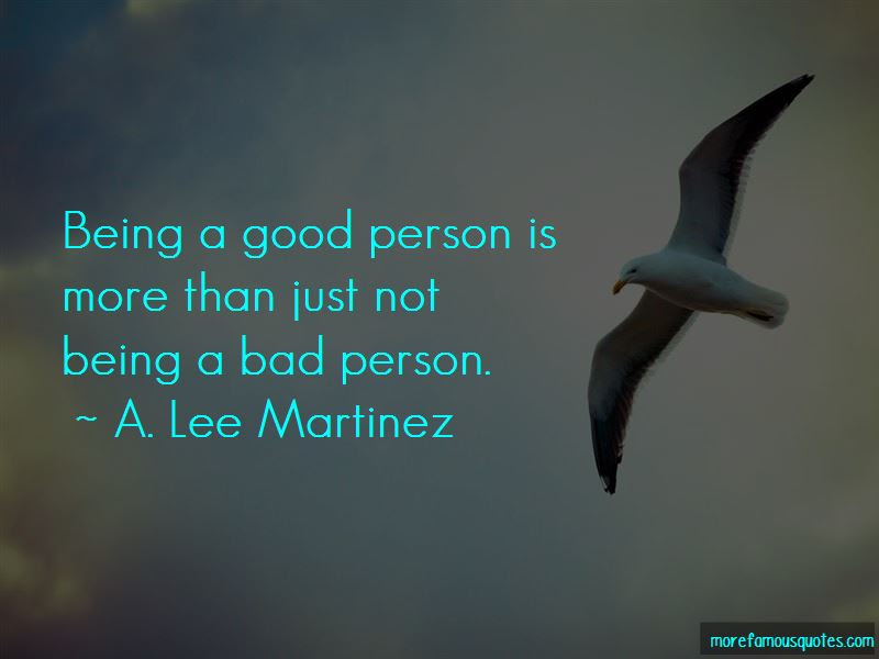 Quotes About Not Being A Bad Person Top 42 Not Being A Bad Person