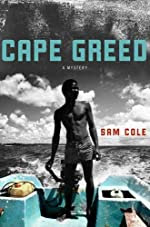 Cape Greed by Sam Cole
