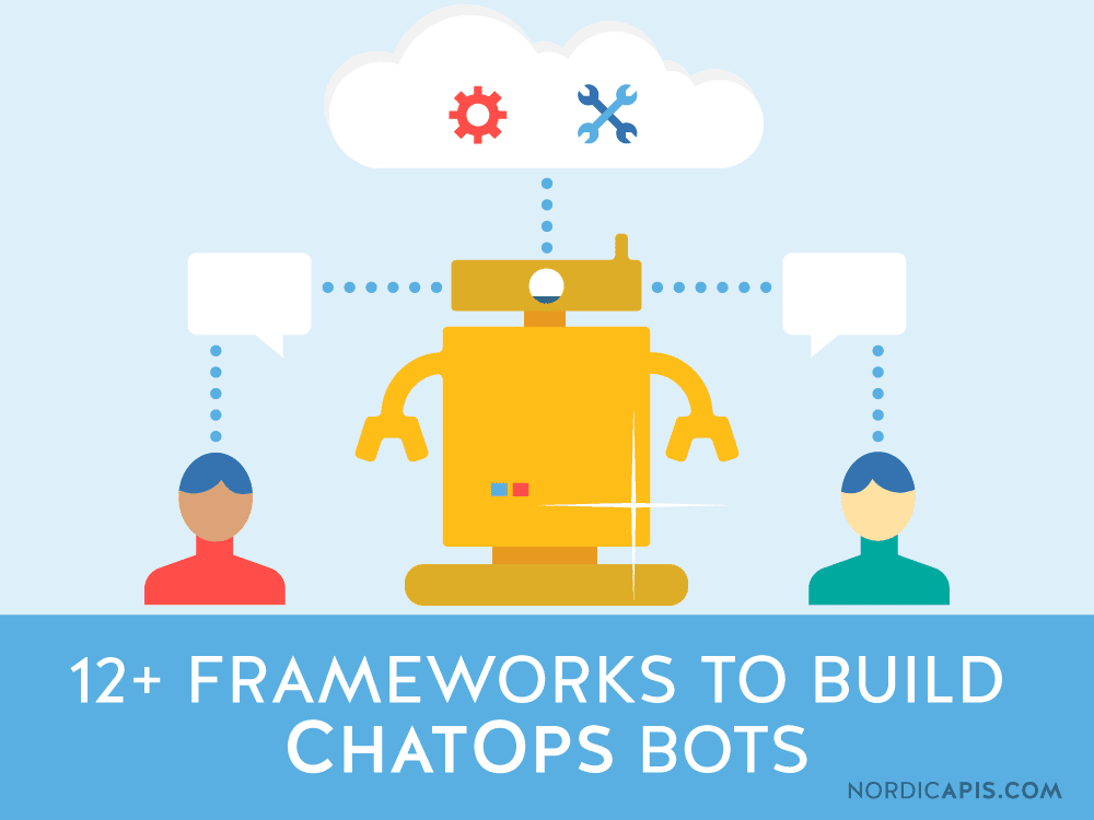 12 + -Frameworks-to-Build-ChatOps-Bots