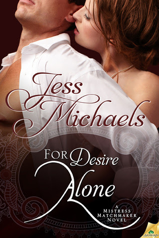 For Desire Alone (Mistress Matchmaker, #2)