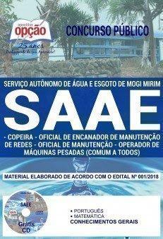 Apostila Concurso SAAE Mogi Mirim 2018 | COPEIRA, OFICIAL DE ENC. DE MAN. DE REDES, OFICIAL DE MAN. E OPER. DE MÁQUINAS PESADAS