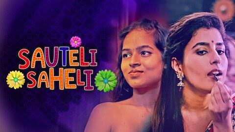 Sauteli Saheli (2021) - Kooku WEB Series Season 1 Complete