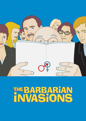 Barbarian Invasions, The