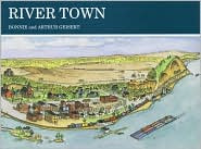 River Town by Bonnie Geisert: Book Cover