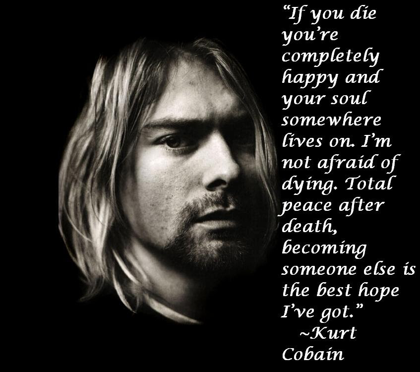 Kurt Cobain Quote Awesome Quotes About Life