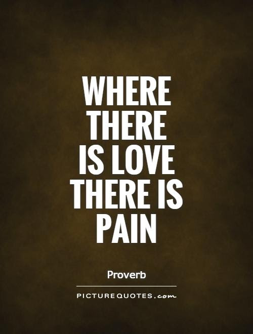 Quotes About Painful Love 84 Quotes