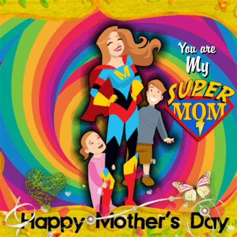 You?re My Supermom. Free Special Moms eCards, Greeting