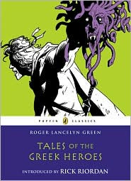 Tales of the Greek Heroes by Roger Lancelyn Green: Book Cover