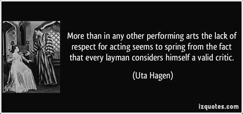 Uta Hagen Quotes Respect For Acting