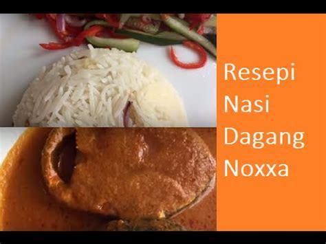 resepi nasi dagang terengganu noxxa youtube