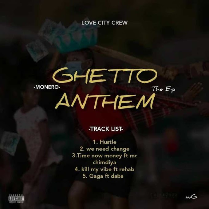 [MUSIC] Monero – Ghetto Anthem EP