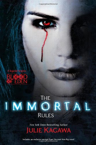 The Immortal Rules (Blood of Eden) by Julie Kagawa