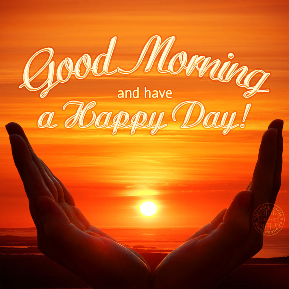 Good And Have A Happy Day Download On Davno