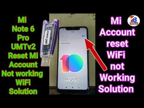 Redmi Note 6 pro Fix (Wifi) Mi Account+Frp Done By UMT Qcfire