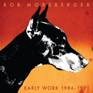 Rob Morsberger Early Work 1986 - 1995