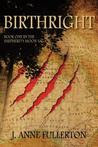 Birthright (Shepherd's Moon Saga, book #1)