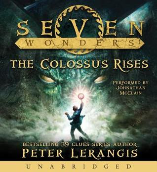 Seven Wonders Book 1: The Colossus Rises CD: Seven Wonders Book 1: The Colossus Rises CD