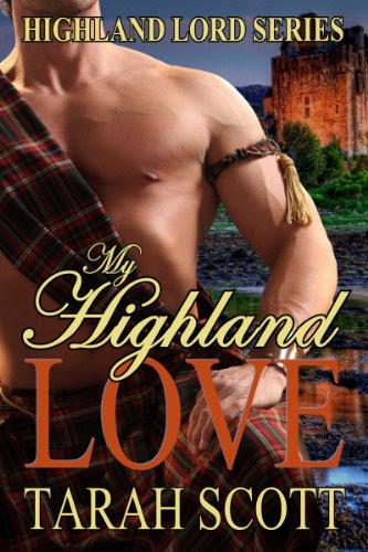 My Highland Love (Highland Lords Series) by Tarah Scott