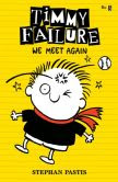 Book Cover Image. Title: Timmy Failure:  We Meet Again, Author: Stephan Pastis