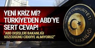 Türkiye'den ABD'ye sert cevap! Yeni kriz mi?