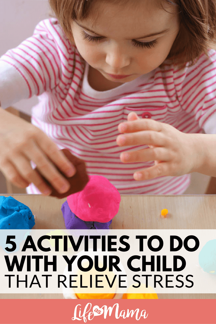 5 Activities To Do With Your Child That Relieve Stress