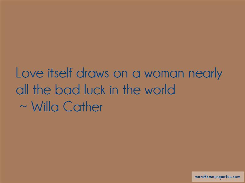 Bad Luck Love Quotes Top 14 Quotes About Bad Luck Love From Famous