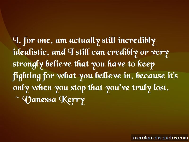 Keep Fighting For What You Believe In Quotes Top 2 Quotes About