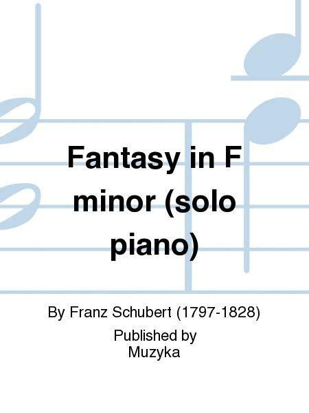 fantasy   minor solo piano  franz schubert