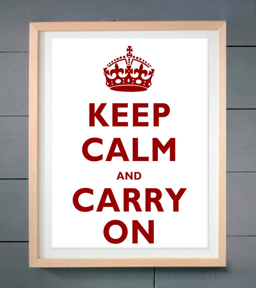 Keep Calm and Carry On ART PRINT 11x14 inches (28 X 36 cm)