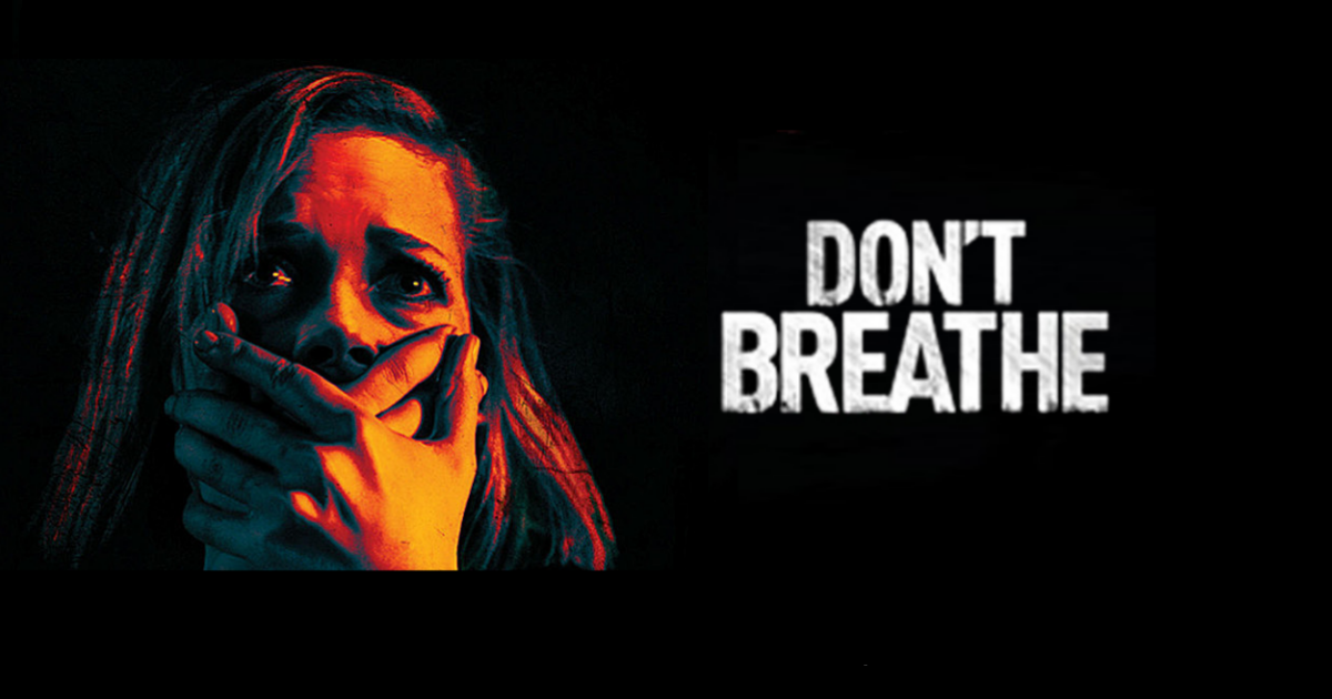 Don't Breathe Review: Hold Your Breath For This Intense ...