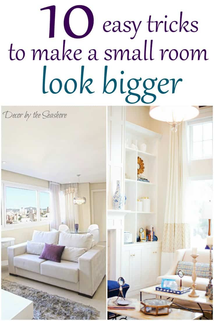 How to Make a Small Room Look Bigger - Decor by the Seashore
