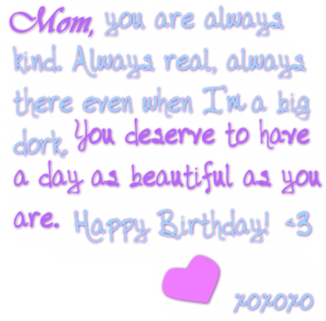 Happy Birthday Mom A Hens Nest Nw Pa Single Woman Mom Blog