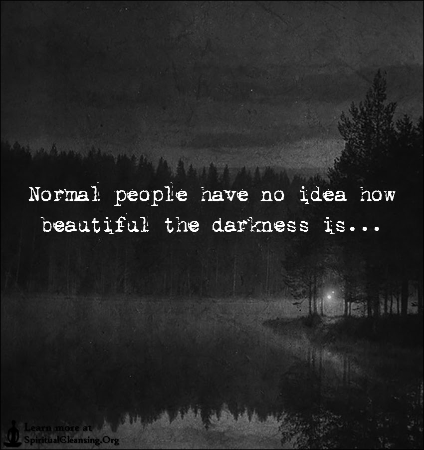 Best of Quotes About Darkness And Beauty   Soaknowledge