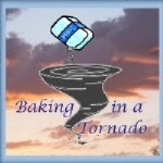 baking in a tornado