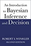 An Introduction to Bayesian Inference and Decision, Second Edition