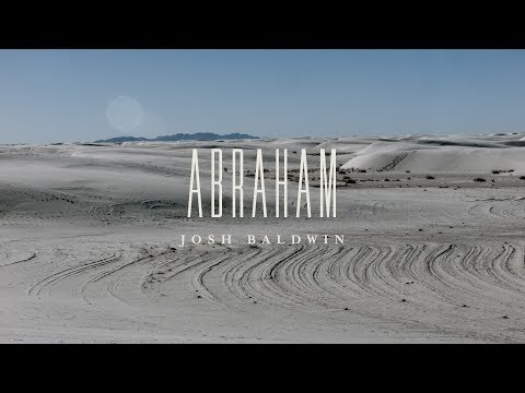 Abraham Lyrics - Josh Baldwin