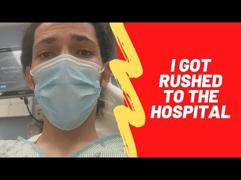 I Got Rushed To The Hospital