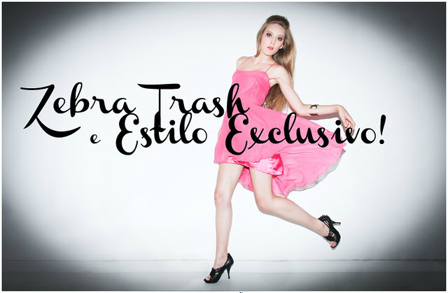 Zebra Trash e Estilo Exclusivo