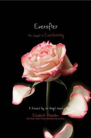 Everafter (Kissed by an Angel #6)