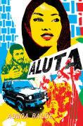 Title: Aluta, Author: Adwoa Badoe