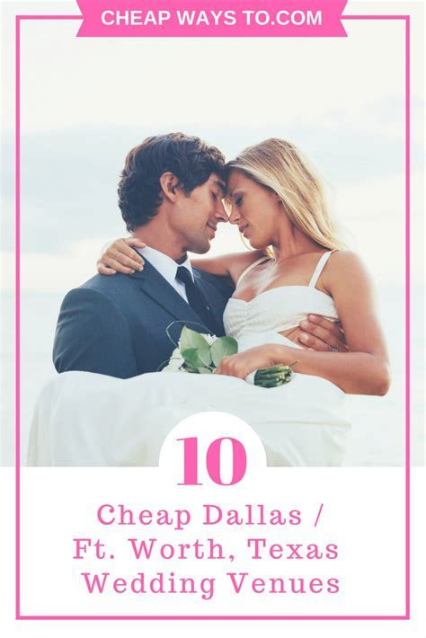10 Cheap Dallas Wedding Venues ? Cheap Ways To