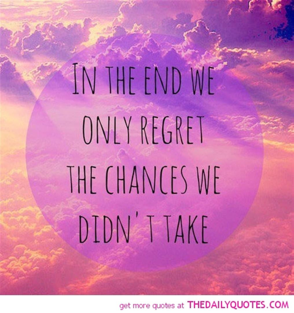Quotes About Take Chances 215 Quotes